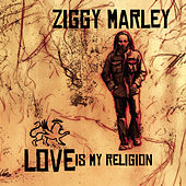 Love Is My Religion de Ziggy Marley