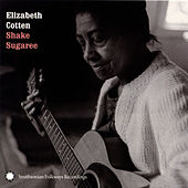 Shake Sugaree de Elizabeth Cotten