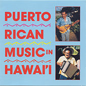 Puerto Rican Music In Hawaii by Various Artists