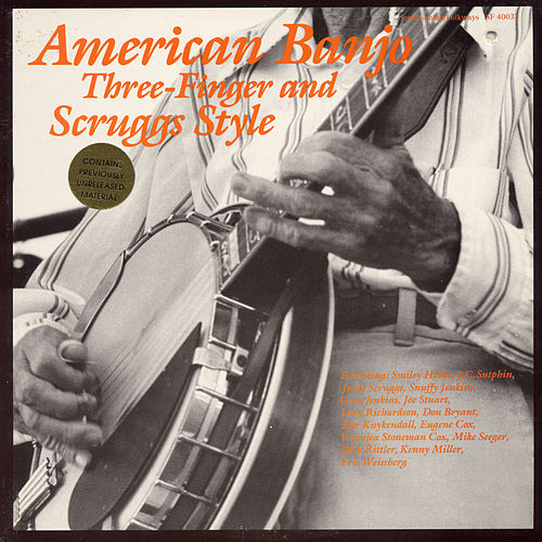 American Banjo: Three-Finger And Scruggs Style by Various Artists