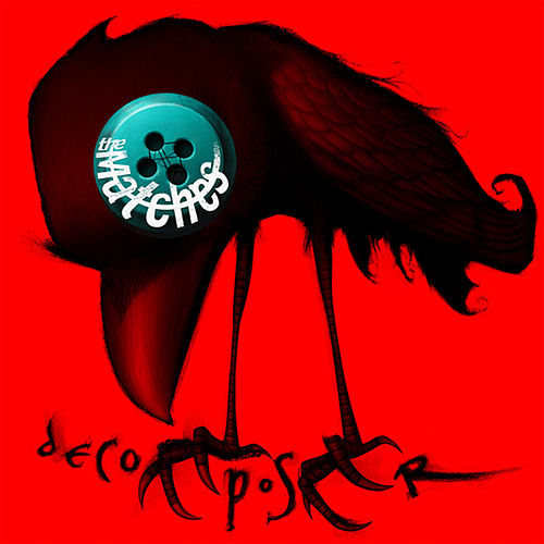 Decomposer by The Matches