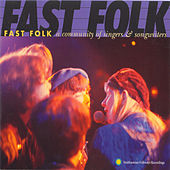 Fast Folk: A Community Of Singers And Songwriters de Various Artists