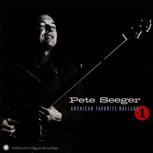 American Favorite Ballads, Vol. 1 by Pete Seeger