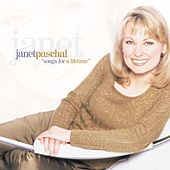 Songs For A Lifetime by Janet Paschal