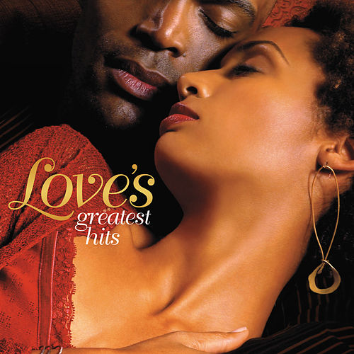 Love's Greatest Hits by Various Artists