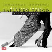 Bailando Tango by Sexteto Mayor