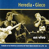 Gieco Y Heredia En Vivo by Leon Gieco