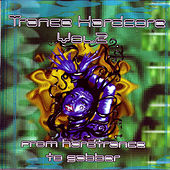 Trance Hardcore Vol. 2: From Hardtrance To Gabber by Various Artists