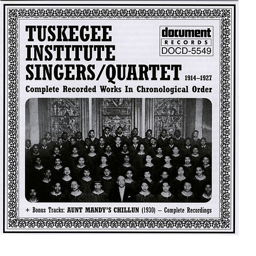 Tuskegee Institute Singers (1914-1927) by Various Artists