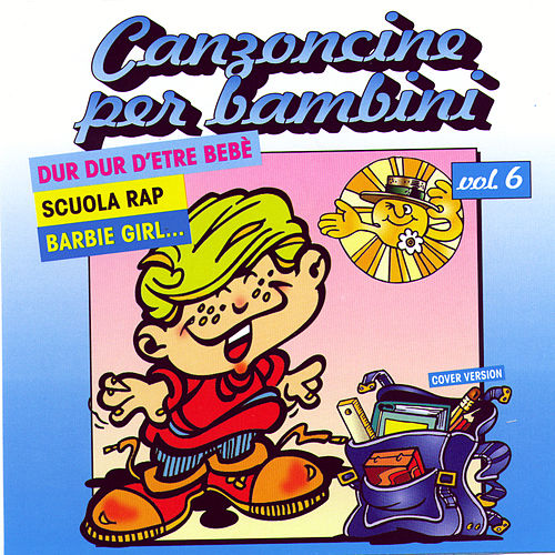 Canzoncine Per Bambini Vol 6 by Various Artists