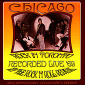 Rock in Toronto: Recorded Live '69 by Chicago