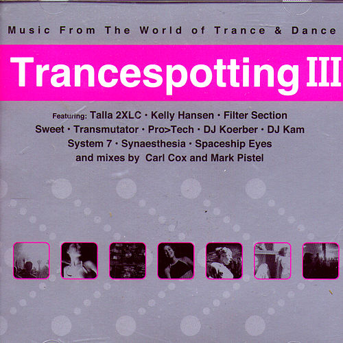 Trancespotting III by Various Artists
