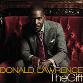 The Gift de Donald Lawrence