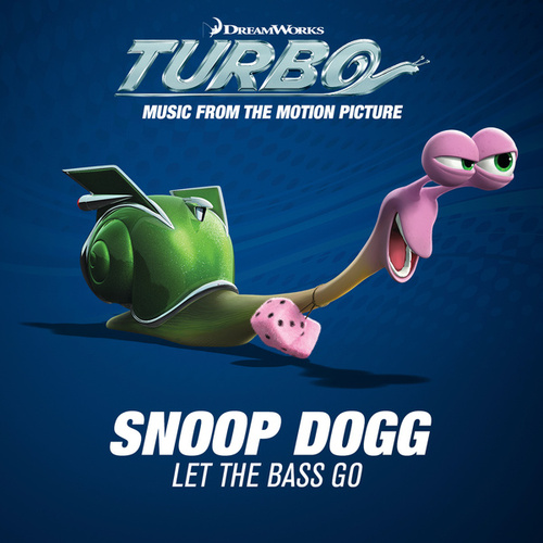 Let The Bass Go by Snoop Dogg