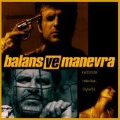 Balans ve Manevra (Original Motion Picture Soundtrack) von Various Artists