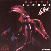 Patti LuPone Live by Patti LuPone