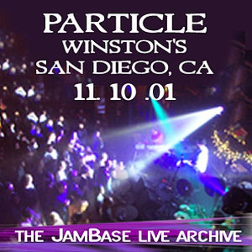 11-10-01 - Winston's - San Diego, CA by Particle