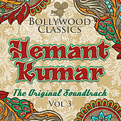 Bollywood Classics - Hemant Kumar, Vol. 3 (The Original Soundtrack) by Hemant Kumar