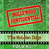 Bollywood Confidential - The Golden Days, Vol. 9 (The Original Soundtrack) by Various Artists