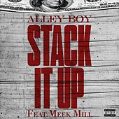 Stack It Up (feat. Meek Mill) von Alley Boy