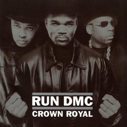 Crown Royal by Run-D.M.C.