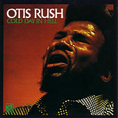 Cold Day In Hell von Otis Rush