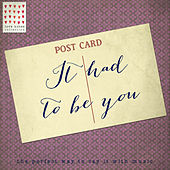 It Had to Be You - Love Notes Collection de Various Artists