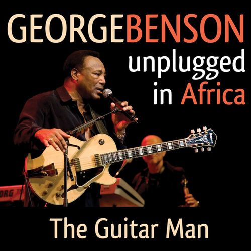 Unplugged in Africa (Live) by George Benson