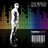 Festlove by Elvis
