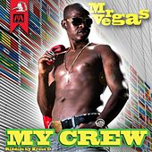 My Crew (Caribean Wine Riddim) by Mr. Vegas