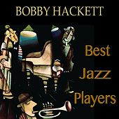 Best jazz players (Remastered) by Bobby Hackett
