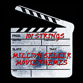 Million Seller Movie Themes de 101 Strings Orchestra