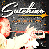 Satchmo - The Vocals for Louis Armstrong 1924-1930 de Louis Armstrong