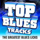 Top Blues Tracks by Various Artists