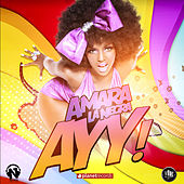 Ayy (European Version) von Amara La Negra