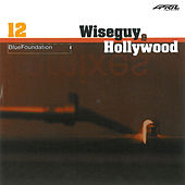 Wiseguy & Hollywood von Blue Foundation
