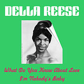 What Do You Know About Love by Della Reese