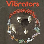 Vicious Circle by The Vibrators
