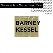 Greatest Guitarist Session Ever by Barney Kessel