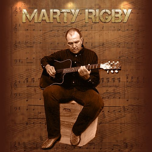 Marty Rigby by Marty Rigby