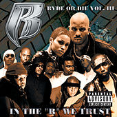 Ryde Or Die Vol. 3 de Ruff Ryders