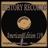History Records - American Edition 119 (Original Recordings - Remastered) de Various Artists