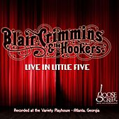 Live in Little Five de Blair Crimmins and The Hookers