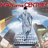 Man of the Century: Music from the Motion Picture by Various Artists