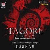 Tagore Trance de Tushar Dutta