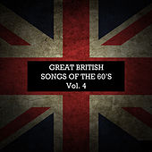 Great British Songs of the 60's, Vol. 4 by Various Artists