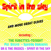 Spirit in the Sky and More Great Oldies by Various Artists