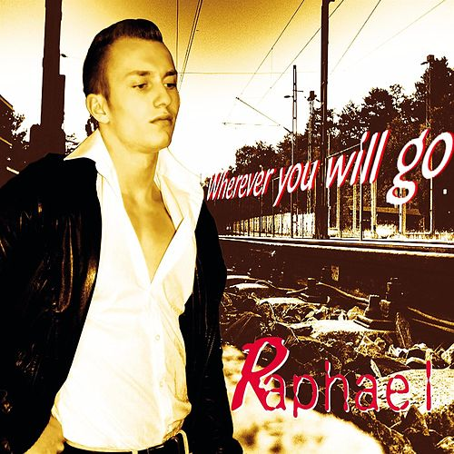 Wherever you will go by Raphael