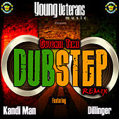 Cutchie Time Dubstep Remix (feat. Dillinger) - Single by Various Artists