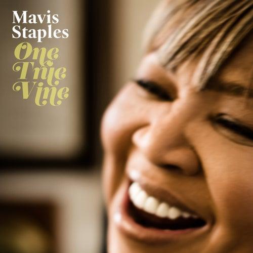 One True Vine by Mavis Staples